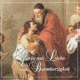 Familie Mariens - Gott ist nur Liebe und Barmherzigkeit