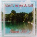 Gemeinde Lahr - Komm, so wie Du bist
