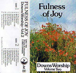 Downs Worship Vol.2 - Fulness of Joy