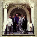 Heaven Bound - There's A Difference