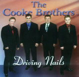 The Cooke Brothers - Driving Nails -