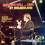 John Hall - Live At Melodyland