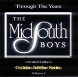 Mid South Boys - Through the Years Vol.I -