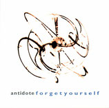 ANTIDOTE - Forget yourself