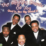 Mighty Clouds Of Joy - God Is Yes My God Is