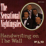 The Sensational Nightingales - Handwriting On The Wall