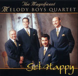 Melody Boys Quartet - Get Happy -