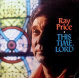 Ray Price - This Time, Lord