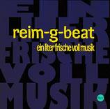 reim-g-beat : ein liter frische voll musik