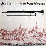 Kirchheimer Bläsermusik - Ich freu mich in dem Herren