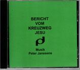 Peter Janssens - Bericht vom Kreuzweg Jesu CD-R