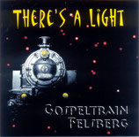 Gospeltrain Felsberg - There's A Light