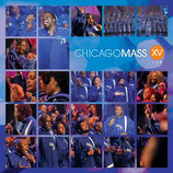 Chicago Mass Choir - XV Life