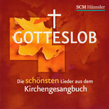 SCM Hänssler - Gotteslob : Die schönsten Lieder aus dem Kirchengesangbuch