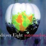 Driver Eight - Watermelon