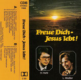 Helmut Jakob Hehl & Lili Weisser - Freue Dich-Jesus lebt!