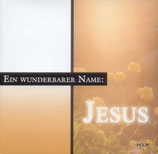 Ein wunderbarer Name Jesus