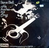Steve Bell - He Makes Me Sing