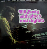 Bill Fasig - Bill Fasig with Pipes and Rhythm