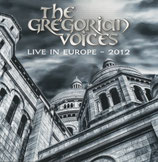THE GREGORIAN VOICES - Live In Europe 2012 (2-CD)