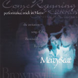 Mery Seat : the invitation song of the Brownsville Revival (performance track in 3 keys)