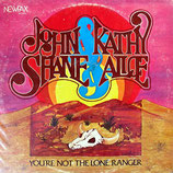 John & Kathy + Shane & Alice - You're Not The Lone Ranger