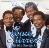 Soul Stirrers - Lift My Savior Up