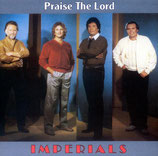 Imperials - Praise The Lord