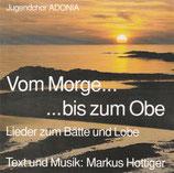 Jugendchor Adonia - Vom Morge bis zum Obe