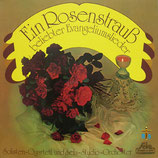 Ein Rosenstrauss beliebter Evangeliumslieder (Solisten Quartett)