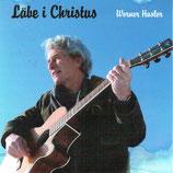 Werner Hasler - Läbe i Christus