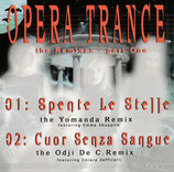 OPERA TRANCE - the remixes part one (CD mit 5 Tracks)