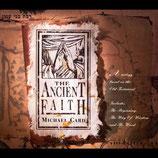 Michael Card - The Ancient Faith 2-CD