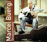 Marcel Buergi - Strassemusig