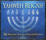 YAHWEH REIGNS! - 36 Messianic Songs of Praise & Worship 3-CD-Box-Set