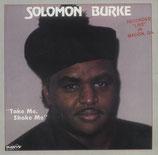 Solomon Burke - Take Me, Shake Me