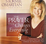 Stormie Omartian presents The Prayer That Changes Everything<