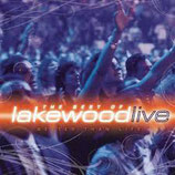 Lakewood : Better Than Life : The Best of Lakewood Live