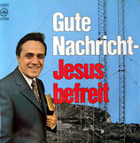 Richard Kriese - Gute Nachricht-Jesus befreit