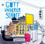 Update - Gott unserer Städte (update 01)