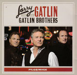 Gatlin Brothers - Pilgrimage