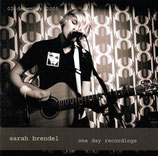 Sarah Brendel - One Day Recordings