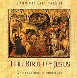 John Michael Talbot - The Birth of Jesus