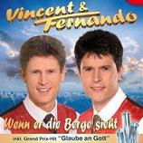 Vincent & Fernando - Wenn er die Berge sieht