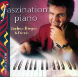 Jochen Rieger & Friends - Faszination Piano