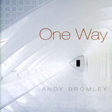 Andy Bromley - One Way