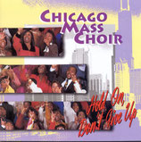 Chicago Mass Choir - Hold On, Don't Give Up