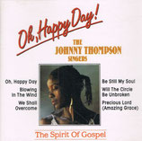 The Johnny Thompson Singers - Oh Happy Day