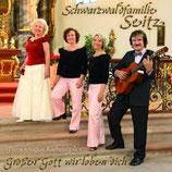 Schwarzwaldfamilie Seitz - Grosser Gott wir loben dich