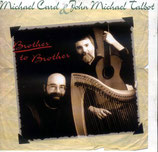 Michael Card & John Michael Talbot - Brother To Brother<